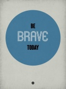 NAXART Studio - Be Brave Today 1