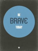NAXART Studio - Be Brave Today 2
