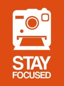 NAXART Studio - Stay Focused Polaroid Camera Poster 3