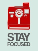 NAXART Studio - Stay Focused Polaroid Camera Poster 4