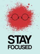 NAXART Studio - Stay Focused Splatter Poster 1