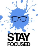 NAXART Studio - Stay Focused Splatter Poster 2