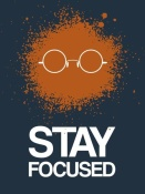 NAXART Studio - Stay Focused Splatter Poster 4