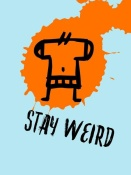 NAXART Studio - Stay Weird Poster 1