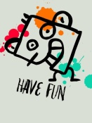 NAXART Studio - Have Fun Poster 1