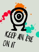 NAXART Studio - Keep An Eye On It Poster 1