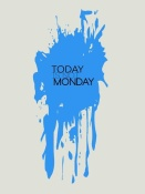 NAXART Studio - Today Is Not Monday Poster 3