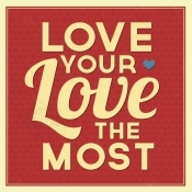 NAXART Studio - Love Your Love The Most