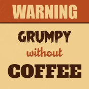 NAXART Studio - Grumpy Without Coffee