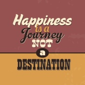 NAXART Studio - Happiness Is A Journey Not A Destination