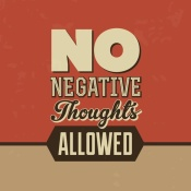 NAXART Studio - No Negative Thoughts Allowed