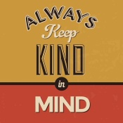 NAXART Studio - Always Keep Kind In Mind