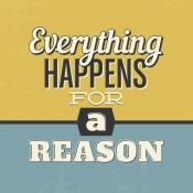 NAXART Studio - Everything Happens For A Reason