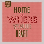 NAXART Studio - Home Is Were Your Heart Is 1