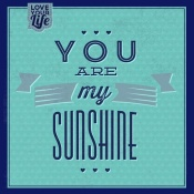 NAXART Studio - You Are My Sunshine 1