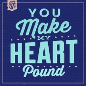 NAXART Studio - You Make My Heart Pound 1