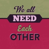 NAXART Studio - We All Need Each Other 1