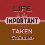 NAXART Studio - Life Is Too Important 1