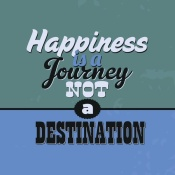 NAXART Studio - Happiness Is A Journey Not A Destination 1