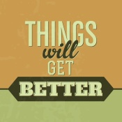 NAXART Studio - Things Will Get Better 1