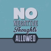 NAXART Studio - No Negative Thoughts Allowed 1