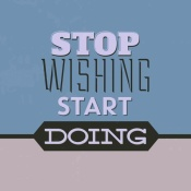 NAXART Studio - Stop Wishing Start Doing 1