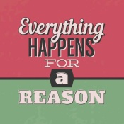 NAXART Studio - Everything Happens For A Reason 1